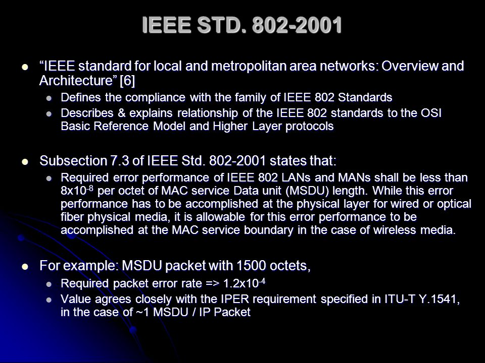 IEEE STD. 802-2001 IEEE standard for local and metropolitan area networks: Overview and Architecture [6]